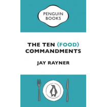 The Ten (Food) Commandments by Jay Rayner, 9780241976692