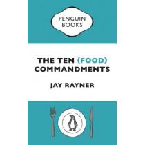 The Ten (Food) Commandments by Jay Rayner, 9780241976692