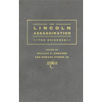 The Lincoln Assassination: The Evidence by William C. Edwards, 9780252033681
