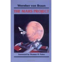 The Mars Project by Wernher Von Braun, 9780252062278