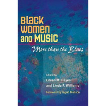 Black Women and Music: More Than the Blues by Eileen M. Hayes, 9780252074264