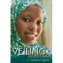 Veiling in Africa by Elisha P. Renne, 9780253008206