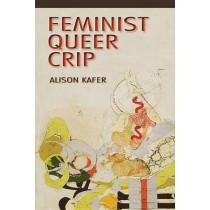 Feminist, Queer, Crip by Alison Kafer, 9780253009340
