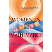 Women in Mathematics: The Addition of Difference by Claudia Henrion, 9780253211194