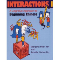 Interactions I [text + workbook]: A Cognitive Approach to Beginning Chinese by Margaret Mian Yan, 9780253211224