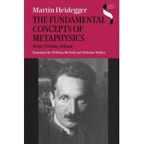 The Fundamental Concepts of Metaphysics: World, Finitude, Solitude by Martin Heidegger, 9780253214294