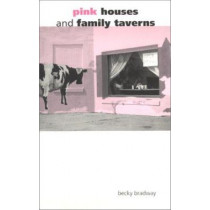 Pink Houses and Family Taverns by Becky Bradway, 9780253215222
