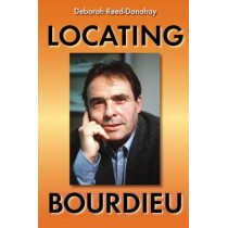 Locating Bourdieu by Deborah Reed-Danahay, 9780253217325