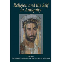 Religion and the Self in Antiquity by Professor David Brakke, 9780253217967