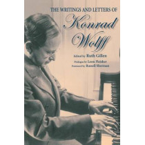 The Writings and Letters of Konrad Wolff by Ruth Gillen, 9780253218803