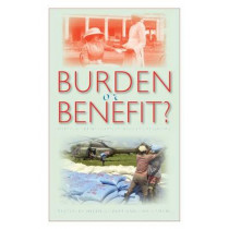 Burden or Benefit?: Imperial Benevolence and Its Legacies by Helen Gilbert, 9780253219602