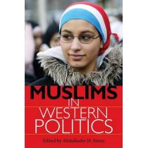 Muslims in Western Politics by Abdulkader H. Sinno, 9780253220240