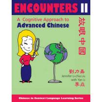 Encounters II [text + workbook]: A Cognitive Approach to Advanced Chinese by Jennifer Li-chia Liu, 9780253221025