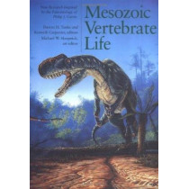 Mesozoic Vertebrate Life by Darren H. Tanke, 9780253339072