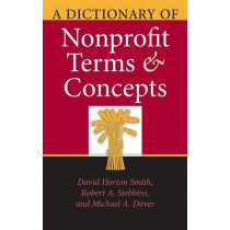 A Dictionary of Nonprofit Terms and Concepts by David Horton Smith, 9780253347831