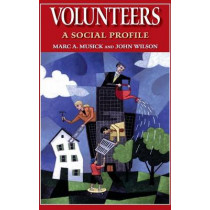 Volunteers: A Social Profile by Marc A. Musick, 9780253349293