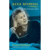 Alva Myrdal: The Passionate Mind by Yvonne Hirdman, 9780253351326