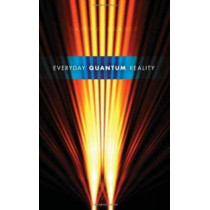 Everyday Quantum Reality by David A. Grandy, 9780253355294