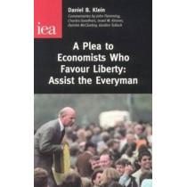 A Plea to Economists Who Favour Liberty: Assist the Everyman by Daniel B. Klein, 9780255365017