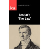 Bastiat's 'The Law' by Norman Barry, 9780255365093