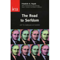 The Road to Serfdom by Friedrich, A. Hayek, 9780255365765