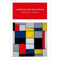 Language and Equilibrium by Prashant Parikh, 9780262013451