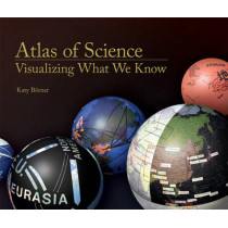 Atlas of Science: Visualizing What We Know by Katy Borner, 9780262014458