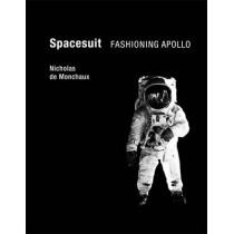 Spacesuit: Fashioning Apollo by Nicholas De Monchaux, 9780262015202