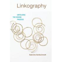 Linkography: Unfolding the Design Process by Gabriela Goldschmidt, 9780262027199