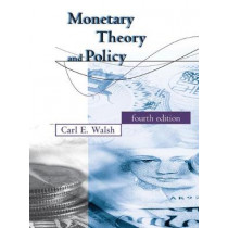Monetary Theory and Policy by Carl E. Walsh, 9780262035811