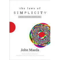 The Laws of Simplicity by John Maeda, 9780262134729