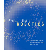 Probabilistic Robotics by Sebastian Thrun, 9780262201629