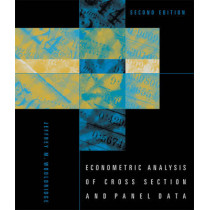 Econometric Analysis of Cross Section and Panel Data by Jeffrey M. Wooldridge, 9780262232586
