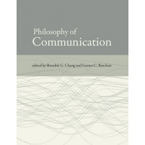 Philosophy of Communication by Briankle G. Chang, 9780262516976