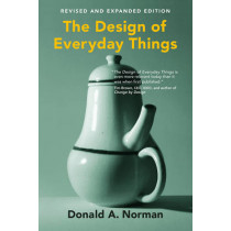 The Design of Everyday Things by Donald A. Norman, 9780262525671