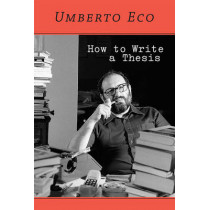 How to Write a Thesis by Umberto Eco, 9780262527132