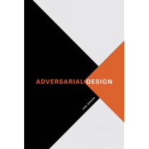 Adversarial Design by Carl DiSalvo, 9780262528221