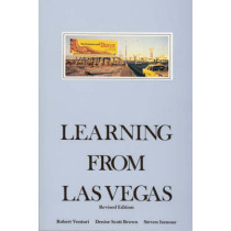 Learning From Las Vegas: The Forgotten Symbolism of Architectural Form by Robert Venturi, 9780262720069