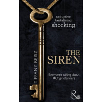 The Siren (The Original Sinners: The Red Years, Book 1) by Tiffany Reisz, 9780263904529