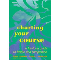 Charting Your Course by Sally Coleman, 9780268008277