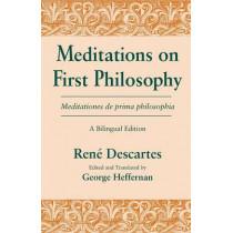 Meditations on First Philosophy/ Meditationes de prima philosophia: A Bilingual Edition by Rene Descartes, 9780268013813