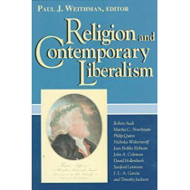 Religion and Contemporary Liberalism by Paul Weithman, 9780268016593