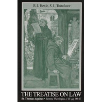 Treatise on Law, The: (Summa Theologiae, I-II; qq. 90-97) by Thomas Aquinas, 9780268018818