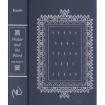 Water and the Word, Volume II: Baptism and the Education of the Clergy in the Carolingian Empire: Editions of the Texts by Susan A. Keefe, 9780268019693