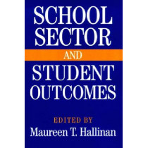 School Sector and Student Outcomes, 9780268031015