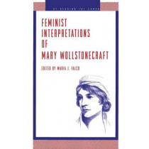 Feminist Interpretations of Mary Wollstonecraft by Maria J. Falco, 9780271014937