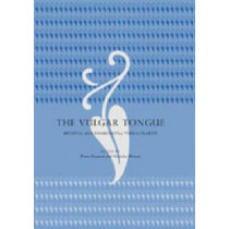 The Vulgar Tongue: Medieval and Postmedieval Vernacularity by Fiona Somerset, 9780271023106