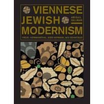 Viennese Jewish Modernism: Freud, Hofmannsthal, Beer-Hofmann, and Schnitzler by Abigail Gillman, 9780271034096