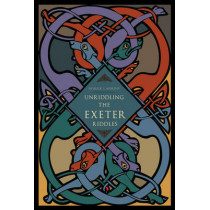 Unriddling the Exeter Riddles by Patrick J. Murphy, 9780271048413