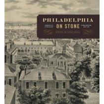 Philadelphia on Stone: Commercial Lithography in Philadelphia, 1828-1878 by Erika Piola, 9780271052526